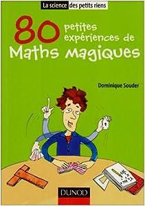 """Afficher """"80 petites expériences de maths magiques"""""""
