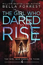 The Girl Who Dared to Think 4: The Girl Who Dared to Rise (Volume 4)