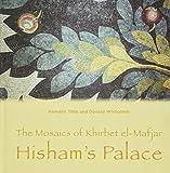 img - for The Mosaics of Khirbet el-Mafjar: Hisham's Palace by Donald Whitcomb (2015-07-19) book / textbook / text book