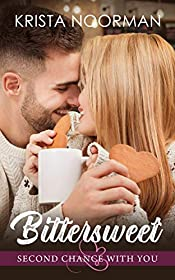 Bittersweet (Second Chance with You Book 1)