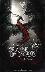 Sur la Piste des Dragons Oubliés: Black'Mor Chronicles, Premier cycle