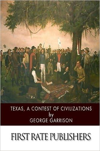 Texas. A Contest of Civilizations