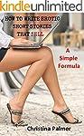 How to Write Erotic Short Stories tha...