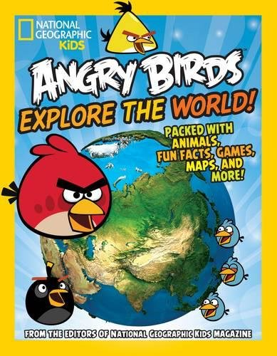 Angry Birds Explore the World!: Packed with Animals, Fun Facts, Games, Maps, and More!
