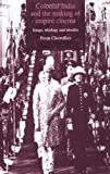 Colonial India and Making of Em, Prem Chowdhry, 0719057922