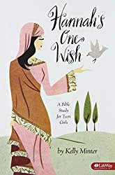 Hannah's One Wish: A Bible Study for Teen Girls, Member Book