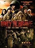 Only the Brave [Import]