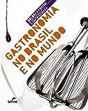 capa de Gastronomia no Brasil e no Mundo