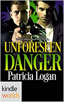 The Lei Crime Series: Unforeseen Danger (Kindle Worlds Novella) by [Logan, Patricia]