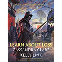 Learn About Loss (Ghosts of the Shadow Market Book 4)