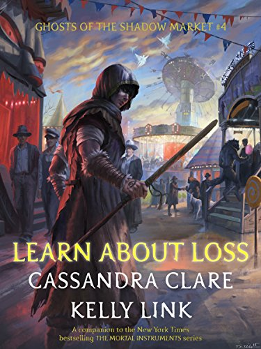 Learn About Loss (Ghosts of the Shadow Market Book 4) (English Edition)