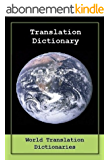TRANSLATION DICTIONARY - English to Catalan and Catalan to English (Diccionari de traducció - Anglès al català i en català a Anglès) Updated (English Edition)