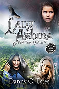 Lady Athina (The Books of Athina Book 2) by [Estes, Danny C]