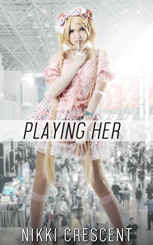 PLAYING HER (Crossdressing, Feminization, Bisexual, First Time) -