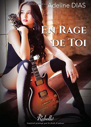 En rage de toi (French Edition)