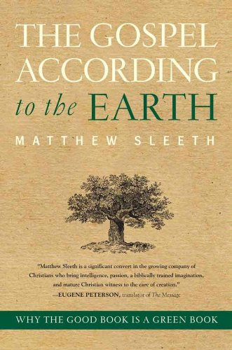 The Gospel According to the Earth: Why the Good Book Is a Green Book (Lights Christmas Tree Fingerprint)