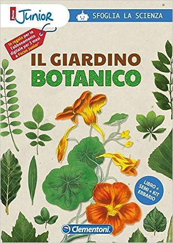 Libro PDF Gratis Il Giardino Botanico. Sfoglia La Scienza. Focus Junior. Con Gadget