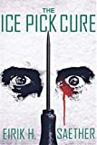 The Ice Pick Cure