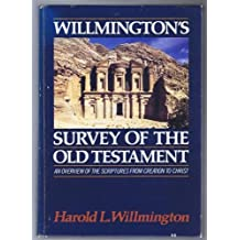 Amazon h l willmington books biography blog audiobooks willmingtons survey of the old testament an overview of the scriptures from creation to christ fandeluxe Gallery