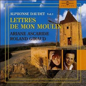 Les Lettres de mon moulin Vol. 1 | Livre audio