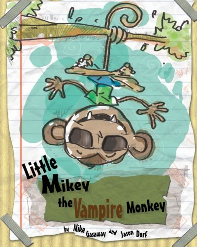 - Little Mikey the Vampire Monkey