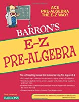 E-Z Pre-Algebra (Barron's E-Z Series)