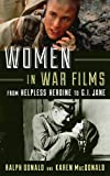 img - for Women in War Films: From Helpless Heroine to G.I. Jane book / textbook / text book