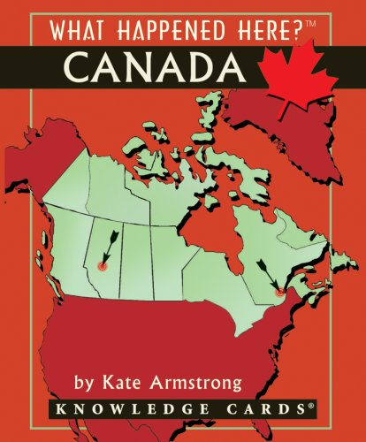 Download What Happened Here? Canada Knowledge Cards Deck ebook