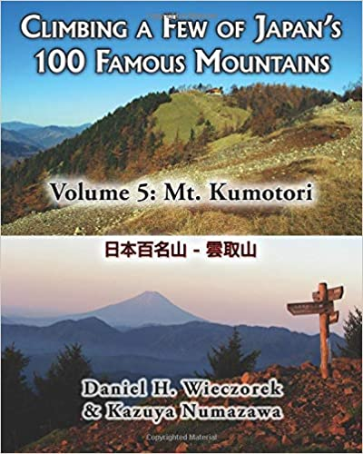 Como Descargar Un Libro Climbing A Few Of Japan's 100 Famous Mountains - Volume 5: Mt. Kumotori Novedades PDF Gratis