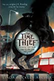 The Time Thief (The Gideon Trilogy)