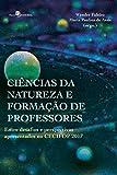 Ciências da Natureza e Formação de Professores