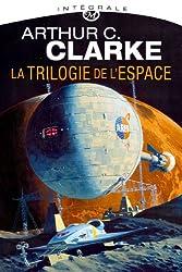 La trilogie de l'espace : L'intégrale