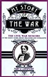 My Story of the War, Mary A. Livermore, 0306806584
