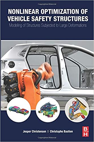 Modeling of Structures Subjected to Large Deformations Nonlinear Optimization of Vehicle Safety Structures