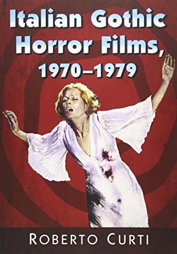 - Italian Gothic Horror Films, 1970-1979