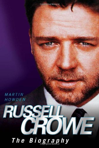 Download Russell Crowe: The Biography pdf epub