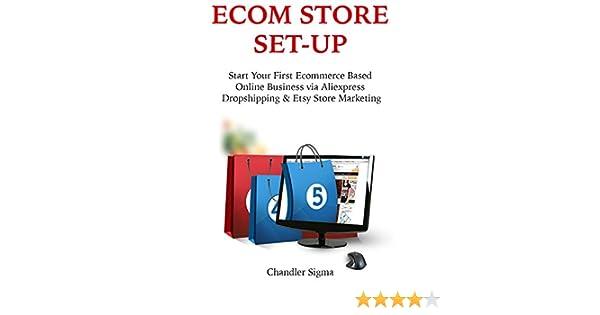 Amazon com: ECOM STORE SET-UP: Start Your First Ecommerce