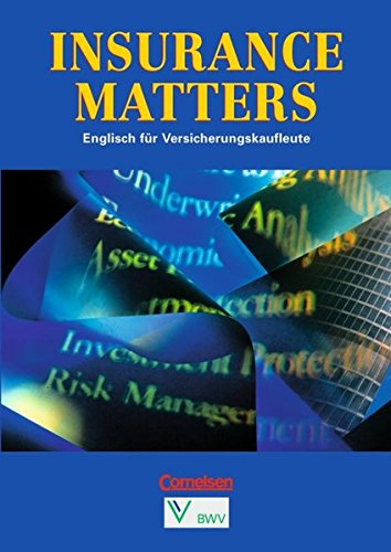 Insurance Matters - First Edition: Insurance Matters, Schülerbuch