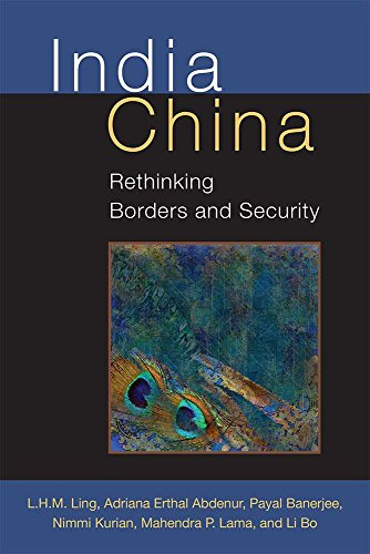 India China: Rethinking Borders and Security (Configurations: Critical Studies Of World Politics)