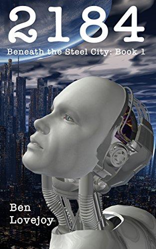 2184-beneath-the-steel-city-book-1