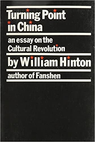 turning point in william hinton com  turning point in william hinton 9780853452157 com books