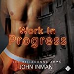 Work in Progress: The Belladonna Arms, Book 2 | John Inman