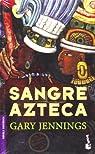 Sangre azteca par Jennings