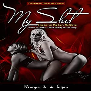 My Slut: I Made Her My Own, My Slave Audiobook