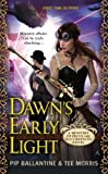 Dawn's Early Light, Tee Morris and Pip Ballantine, 0425267318