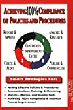 Achieving 100% Compliance of Policies and Procedures, Page, Stephen B., 1929065493