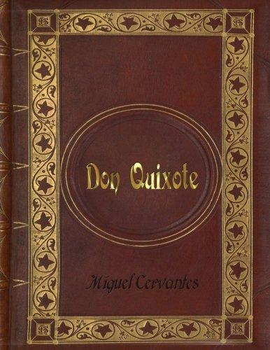 Miguel Cervantes - Don Quixote: (8.5
