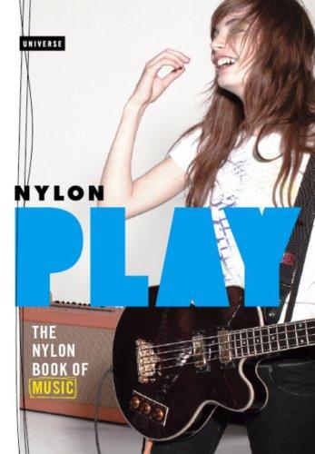 Play: The NYLON Book of Music pdf epub