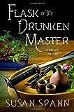 Flask of the Drunken Master: A Shinobi Mystery (Shinobi Mysteries)