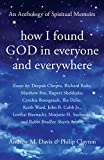 How I Found God in Everyone and Everywhere: An Anthology of Spiritual Memoirs